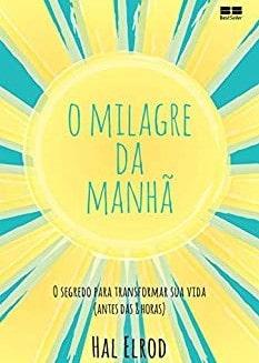 o-milagre-da-manha