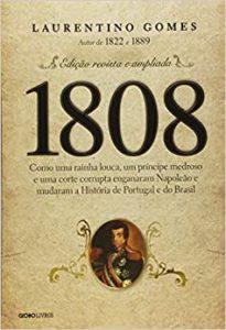 1808 laurentino gomes