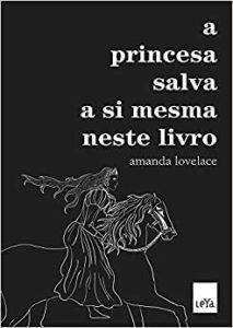 a princesa salva a si mesma neste livro melhores livros 2020