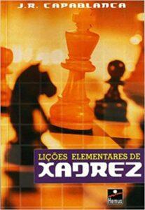 liçoes de xadrez capablanca