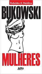 mulheres bukowski