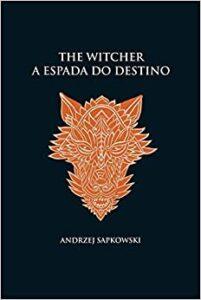 a espada do destino the witcher livro 2