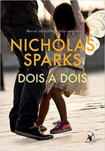 dois a dois livros de nicholas sparks