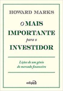 o mais importante para o investidor melhores livros sobre investimentos
