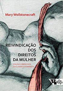 melhor livro sobre feminismo reinvindicacao dos direitos da mulher