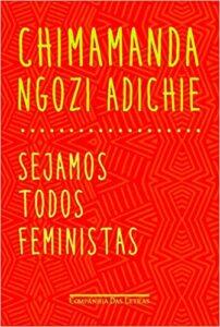 sejamos todos feministas melhores livros sobre feminismo