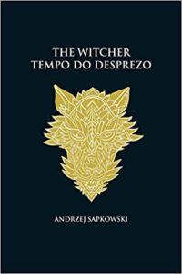 tempo do desprezo the witcher livros