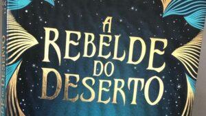 ordem-livros-a-rebelde-do-deserto
