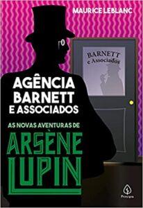 Agência Barnett e Associados livros de Arsène Lupin