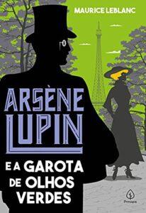 livros de arsene lupin e a garota dos olhos verdes