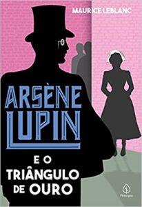 Arsène Lupin e o triângulo de ouro