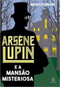 Arsène Lupin e a mansão misteriosa