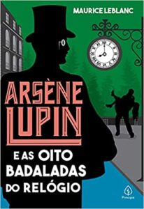 Arsène Lupin e as oito badaladas do relógio