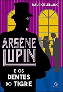 Arsène Lupin e os dentes do tigre
