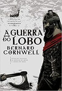 A Guerra do Lobo Bernard Cornwell