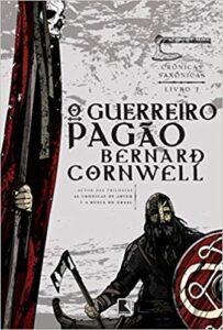 O Guerreiro Pagão ordem dos livros da série Crônicas Saxônicas