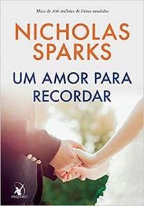 Um Amor Para Recordar (Nicholas Sparks) - melhores livros de romance